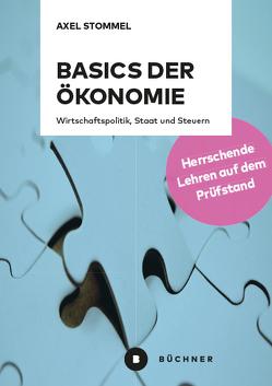 Basics der Ökonomie von Stommel,  Axel