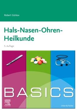 BASICS Hals-Nasen-Ohren-Heilkunde von Gürkov,  Robert