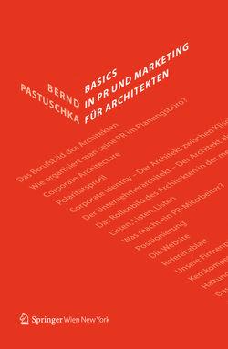 Basics in PR und Marketing für Architekten von Pastuschka,  Bernd
