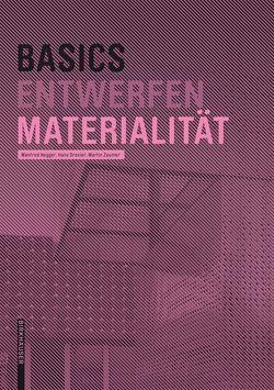 Basics Materialität von Drexler,  Hans, Hegger,  Manfred, Zeumer,  Martin