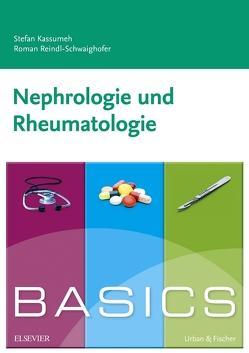 BASICS Nephrologie und Rheumatologie von Kassumeh,  Stefan, Reindl-Schwaighofer,  Roman