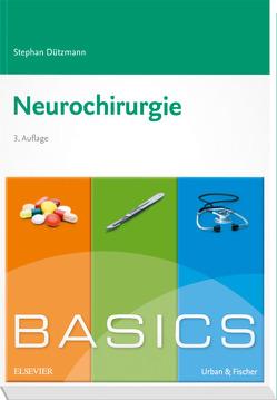 BASICS Neurochirurgie von Dützmann,  Stephan