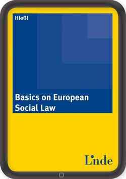 Basics on European Social Law von Hießl,  Christina