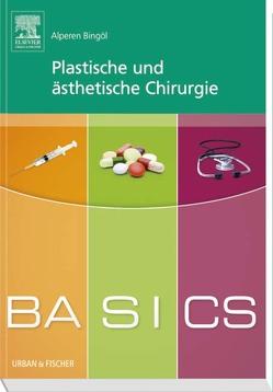 BASICS Plastische und ästhetische Chirurgie von Bingöl,  Alperen