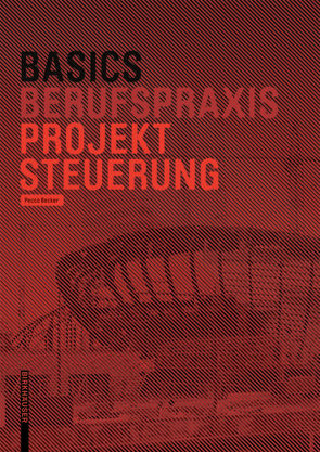 Basics Projektsteuerung von Bielefeld,  Bert