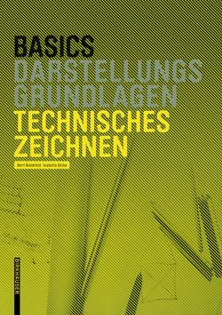 Basics Technisches Zeichnen von Bielefeld,  Bert, Skiba,  Isabella