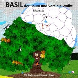 Basil der Baum und Vera die Wolke von Diaab,  Temu