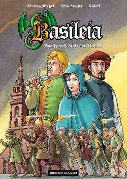 Basileia von Bregel,  Michael, Meier,  Rolf (Roloff), Müller,  Titus, Waldvogel-Frei,  Bruno