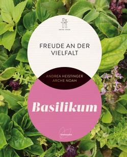 Basilikum von Heistinger,  Andrea, Verein ARCHE NOAH