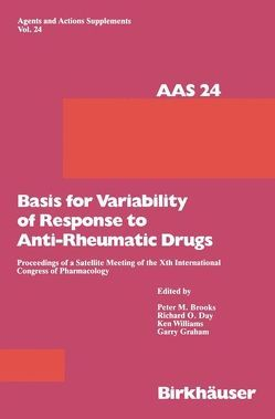 Basis for Variability of Response to Anti-Rheumatic Drugs von Brooks,  Peter M, Brune,  Kay, Day,  Richard O, Graham,  Garry, Williams,  Ken