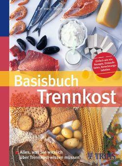 Basisbuch Trennkost von Arnold,  Susanne, Heintze,  Thomas M.
