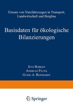 Basisdaten für ökologische Bilanzierungen von Borken,  Jens, Patyk,  Andreas, Reinhardt,  Guido A.
