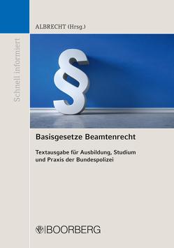Basisgesetze Beamtenrecht von Albrecht,  Florian