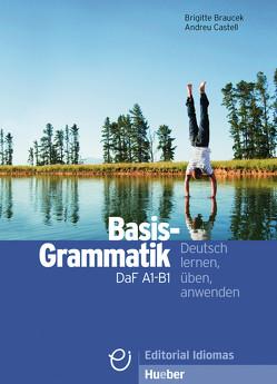 Basisgrammatik DaF A1-B1 von Braucek,  Brigitte, Castell,  Andreu