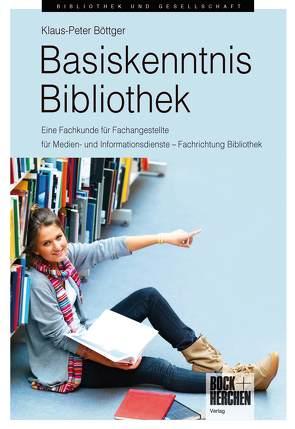 Basiskenntnis Bibliothek von Böttger,  Klaus-Peter