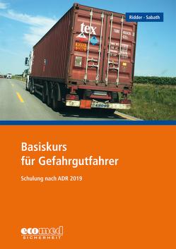 Basiskurs für Gefahrgutfahrer von Ridder,  Klaus, Sabath,  Uta