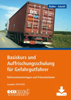 Basiskurs und Auffrischungsschulung für Gefahrgutfahrer – Download von Ridder,  Klaus, Sabath,  Uta