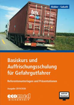 Basiskurs und Auffrischungsschulung für Gefahrgutfahrer von Ridder,  Klaus, Sabath,  Uta