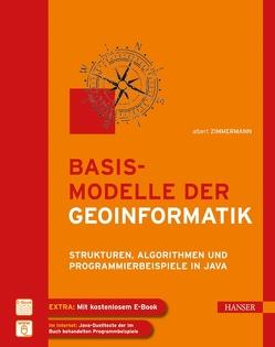 Basismodelle der Geoinformatik von Zimmermann,  Albert
