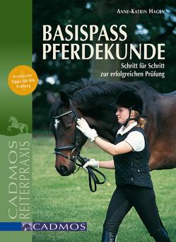 Basispass Pferdekunde von Hagen,  Anne-Katrin