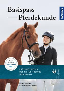 Basispass Pferdekunde von Hölzel,  Petra, Schoeffmann,  Britta