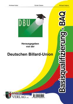 Basisqualifizierung BAQ von Alvarez,  Daniel, Hetjens,  Michael, Huber,  Andreas