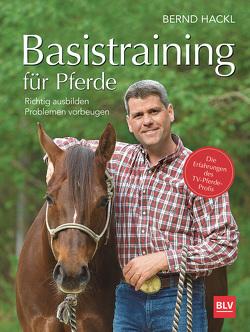 Basistraining für Pferde von Hackl,  Bernd