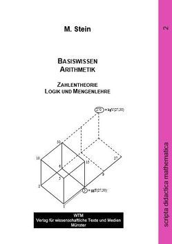 Basiswissen Arithmetik und Zahlentheorie von Stein,  Martin