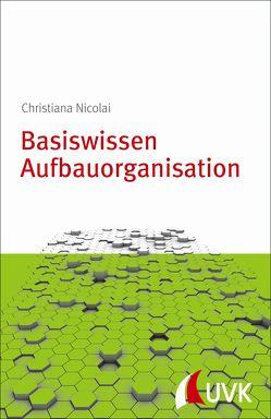 Basiswissen Aufbauorganisation von Nicolai,  Christiana