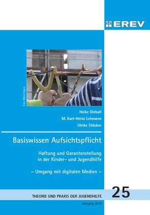 Basiswissen Aufsichtspflicht von Dieball,  Heike, Lehmann,  M. Karl-Heinz, Stücker,  Ulrike