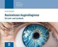 Basiswissen Augendiagnose von Biechele,  Hermann