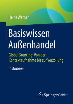 Basiswissen Außenhandel von Werner,  Heinz