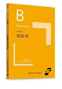 Basiswissen BGB Allgemeiner Teil von Pechstein,  Christoph