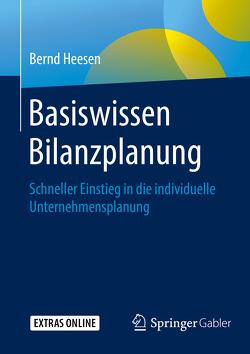 Basiswissen Bilanzplanung von Heesen,  Bernd