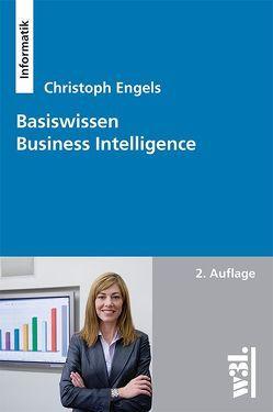 Basiswissen Business Intelligence von Engels,  Christoph