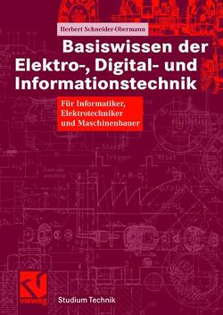 Basiswissen der Elektro-, Digital- und Informationstechnik von Mildenberger,  Otto, Schneider-Obermann,  Herbert