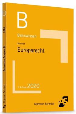 Basiswissen Europarecht von Sommer,  Christian