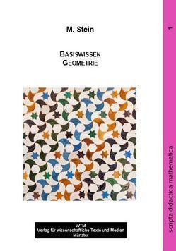 Basiswissen Geometrie von Stein,  Martin