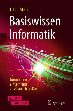 Basiswissen Informatik von Zitzler,  Eckart