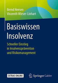 Basiswissen Insolvenz von Heesen,  Bernd, Wieser-Linhart,  Vinzenth