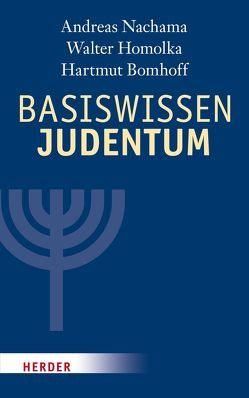 Basiswissen Judentum von Bomhoff,  Hartmut, Brandt,  Henry G, Homolka,  Walter, Nachama,  Andreas