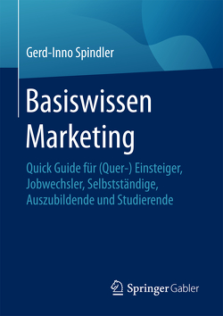 Basiswissen Marketing von Spindler,  Gerd-Inno