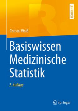 Basiswissen Medizinische Statistik von Weiß,  Christel