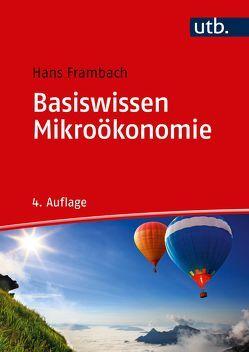 Basiswissen Mikroökonomie von Frambach,  Hans