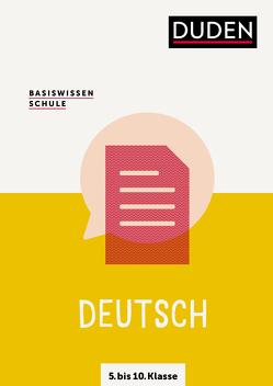 Basiswissen Schule – Deutsch 5. bis 10. Klasse von Felgentreu,  Simone, Langermann,  Detlef, Pews-Hocke,  Christa