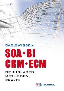 Basiswissen SOA – BI – CRM – ECM