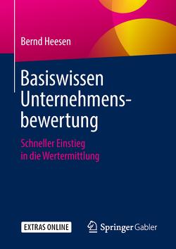 Basiswissen Unternehmensbewertung von Heesen,  Bernd