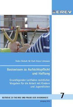 Basiswissen zu Aufsichtspflicht, Haftung und Garantenstellung von Dieball,  Heike, Lehmann,  M. Karl-Heinz