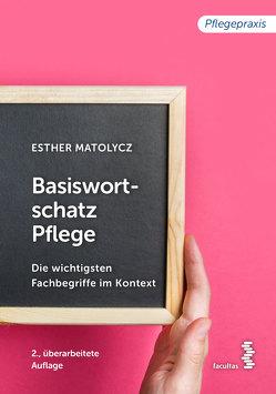 Basiswortschatz Pflege von Matolycz,  Esther