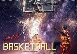 Basketball extrem (Wandkalender 2019 DIN A2 quer) von Roder,  Peter